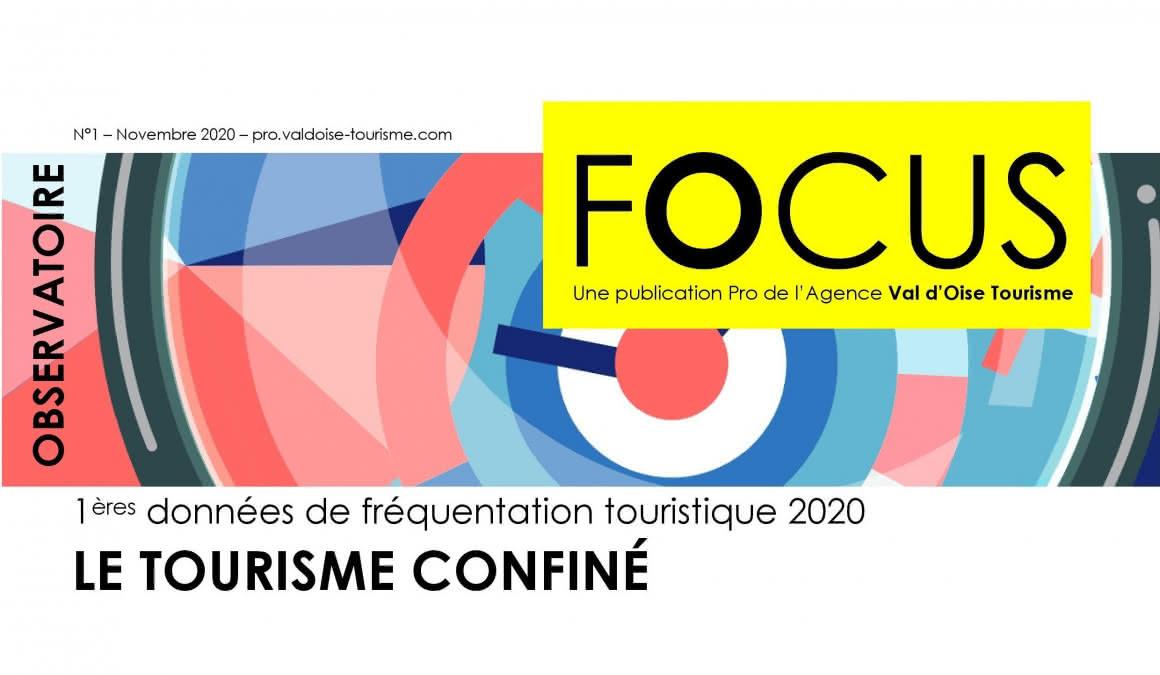 Premières données de fréquentation touristique 2020 : Le Tourisme Confiné
