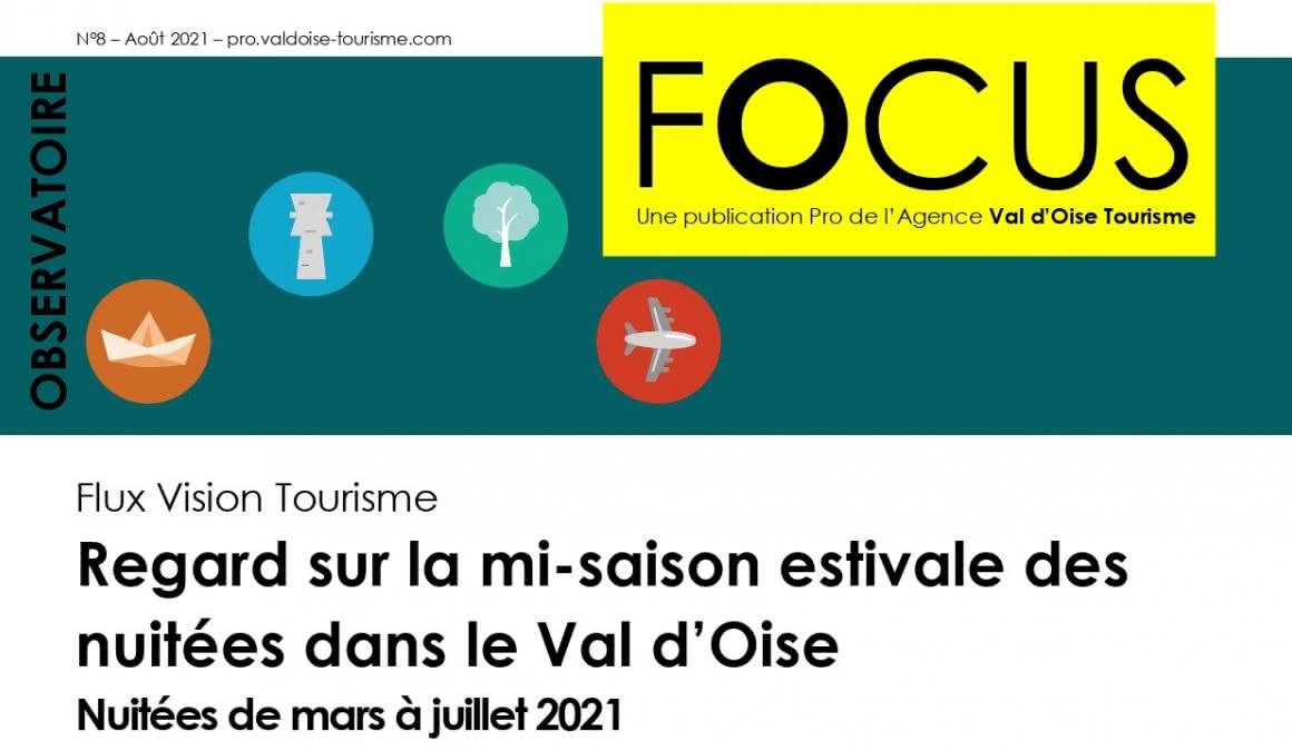 Focus n° 8 : Flux Vision Tourisme - Regard sur la mi-saison estivale des nuitées dans le Val d'Oise